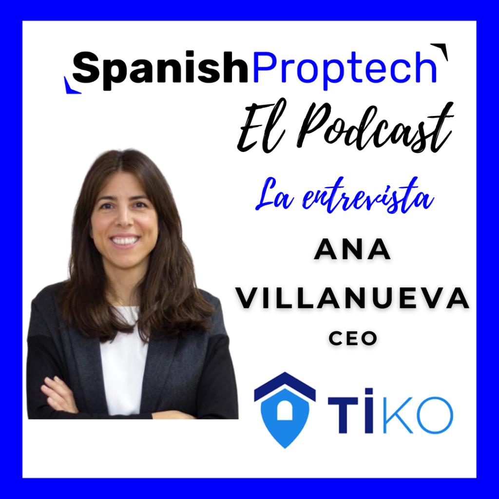 Ana Villanueva CEO de TIko Spanish Proptech