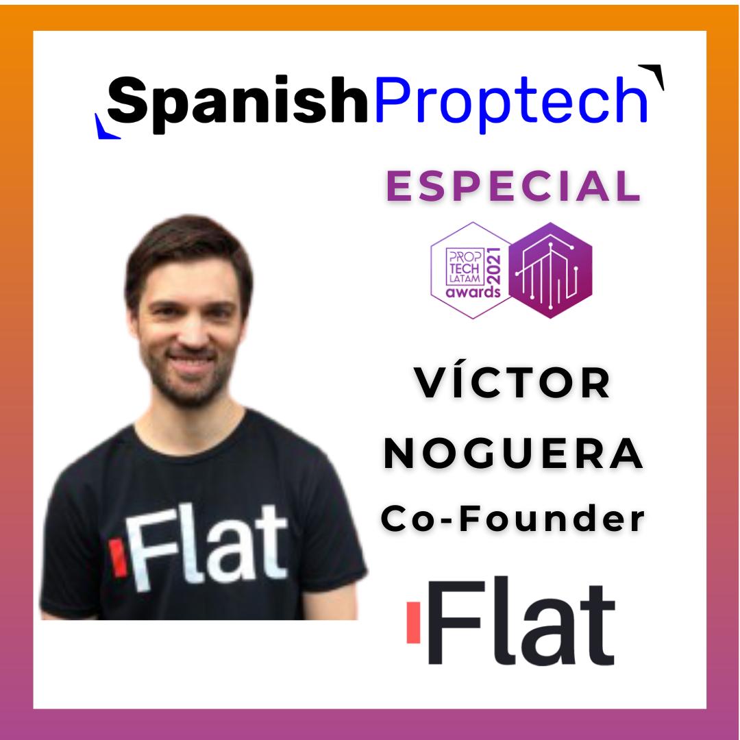 Victor Noguera Flat MX Proptech Latam Awards